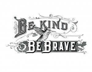 Be Kind Be Brave copysmall