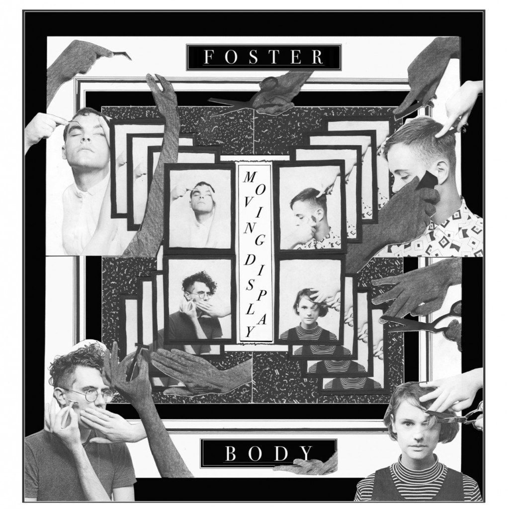Cover art for Foster Body's Moving Display by Korey Daniel Martin and photos by Jake Gatenby.